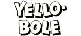 Yello-Bole